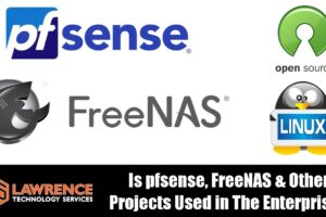 Is pfsense, FreeNAS & Other Open Source Projects Used in Enterprise Environments???