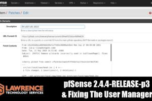 pfSense 2.4.4-RELEASE-p3 & Fixing The User Manager Bug Via Patching