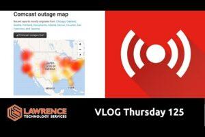 VLOG Thursday 125: Cloud Outages, MSP VS Project VS Break Fix