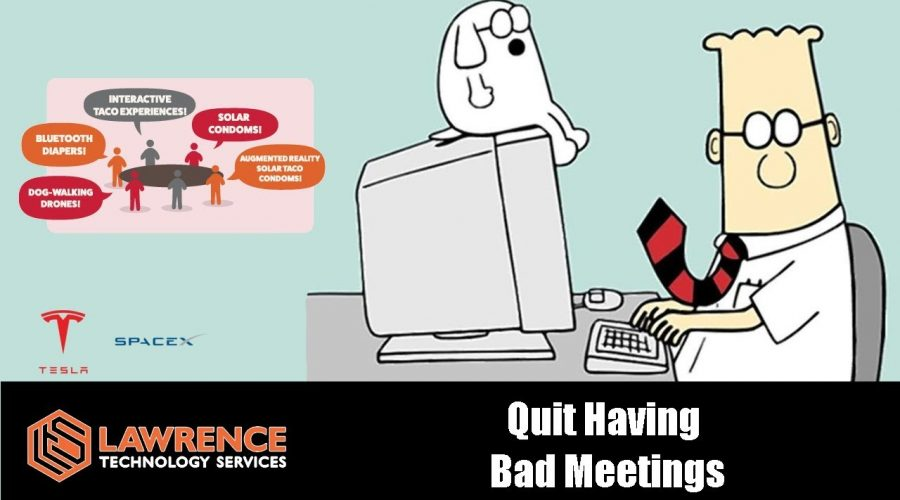 Never do anything that would make a great Dilbert cartoon & Other Rules For Effective Meetings