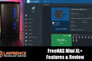 FreeNAS Mini XL+ Features & Review Including 10GbE RJ45 Network Interfaces.