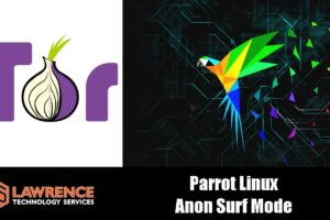Parrot Security Linux Anon Surf Mode Using TOR