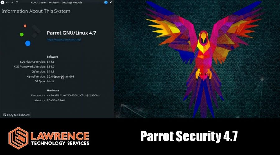 Parrot Security 4.7 and Why I Still Love it