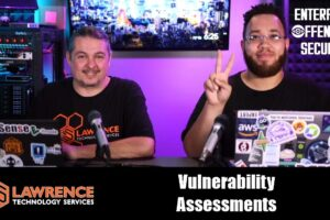 What is a Vulnerability Assessment and Does Your Company Need one?