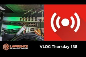 VLOG Thursday 138: New 10G Lab, Our New ITPro.TV Sponsor, and We Didn't Lose Money This Month!