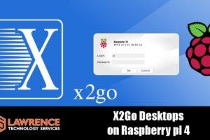 X2Go Desktops Running on a 4GB Raspberry pi 4: XFCE, MATE, LXDE, KDE-Plasma