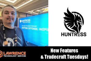Huntress Labs Interview at IT Nation Connect 2019: New Feature & Tradecraft Tuesday