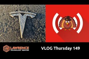 VLOG Thursday 149: Talking Turkeys, Tesla's & Tech