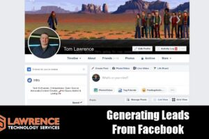 Generating Leads From Facebook for MSP / IT Services