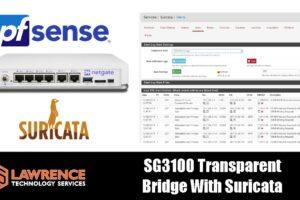 SG3100 Transparent Bridge With Suricata Testing / Performance / Configuration