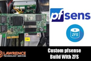 Custom pfsense Router Build: Choosing a Supported Network Card and ZFS
