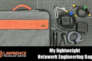 Wha't in My Lightweight Network Engineering Laptop Bag