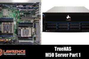 TrueNAS M50 Server Review Part 1: The Hardware