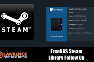 Followup Review: FreeNAS with iSCSI for Steam Games Library