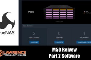 TrueNAS M50 Review Part2: The Software