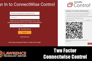 How To Secure ScreenConnect / Connectwise Control With Two Factor TOTP