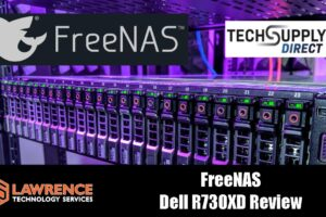 Review: Dell PoweEdge R730XD From TechSupply Direct Running FreeNAS