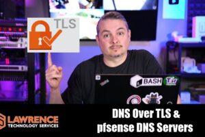 DNS Over TLS On pfSense 2.4.5