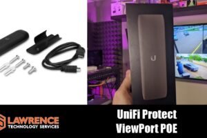 Review: UniFi Protect ViewPort PoE