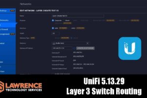 UniFi Network Controller Update 5.13.29 And Gen2 Pro Layer 3 Routing