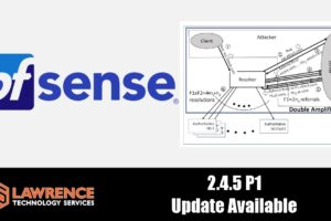 pfSense 2.4.5-RELEASE-p1 & The NXNSAttack DNS Security Fixes