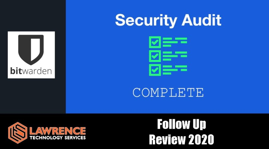 Bitwarden Follow Up Review & Security Audit July 2020