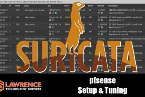 Suricata Network IDS/IPS Installation, Setup, and How To Tune The Rules & Alerts on pfSense 2020