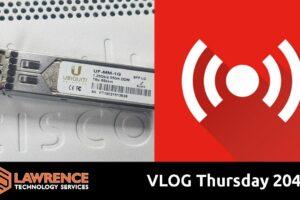 VLOG Thursday 204 Cisco Switch, Ten Gig,  AMA, Business Talk and Errata