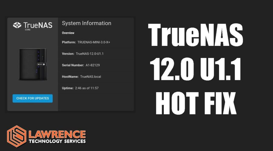 TrueNAS 12.0-U1.1 Hot Fix For Potentially Critical ZFS issue